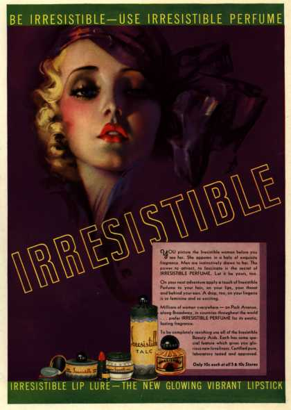 Irresistible – Be Irresistible-Use Irresistible Perfume (1936)