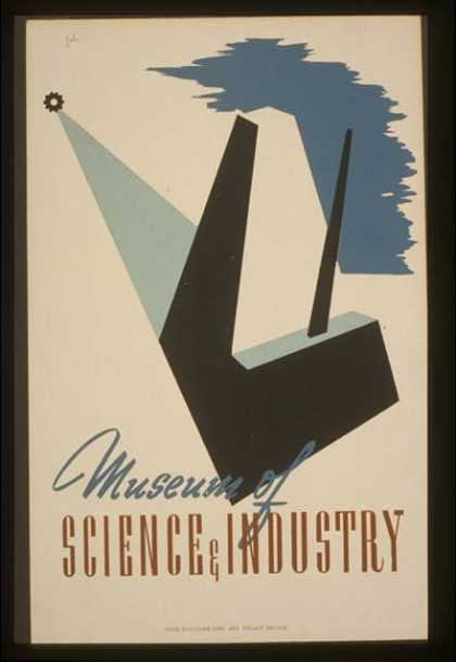 Museum of science & industry / galic. (1936)