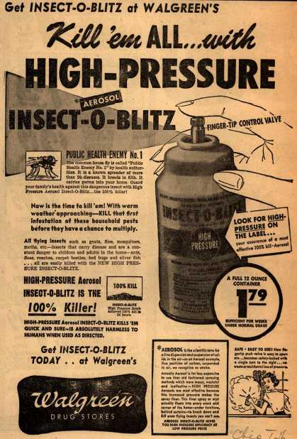 Unknown's Insect-O-Blitz – Kill 'em All...with High-Pressure Aerosol Insect-O-Blitz (1950)