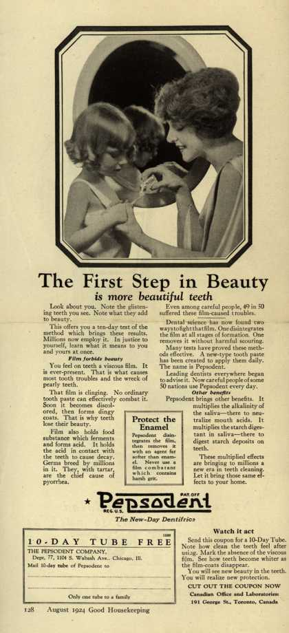 Pepsodent Company's tooth paste – The First Step in Beauty is More Beautiful Teeth (1924)