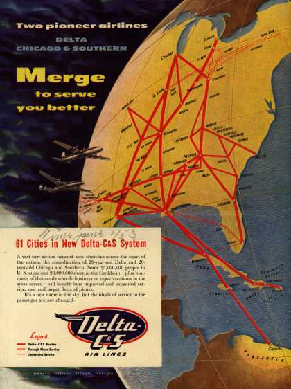 Delta C & S Air Lines – Two pioneer airlines Delta Chicago & Southern Merge to serve you better (1953)