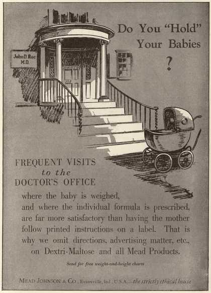 "Mead Johnson and Company's Dextri-Maltose – Do You ""Hold"" Your Babies? (1930)"