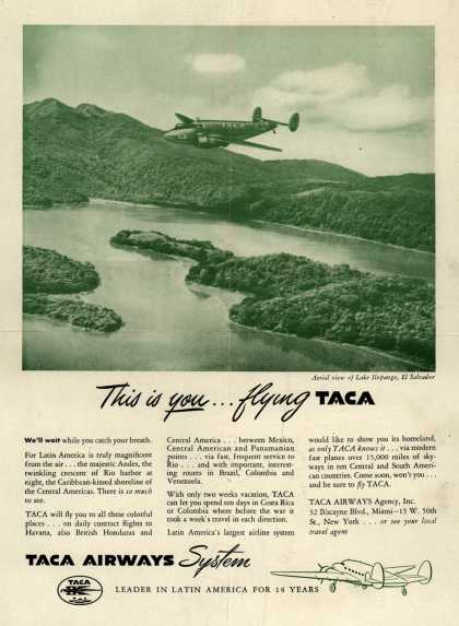 TACA Airways System – This is you... flying TACA (1946)