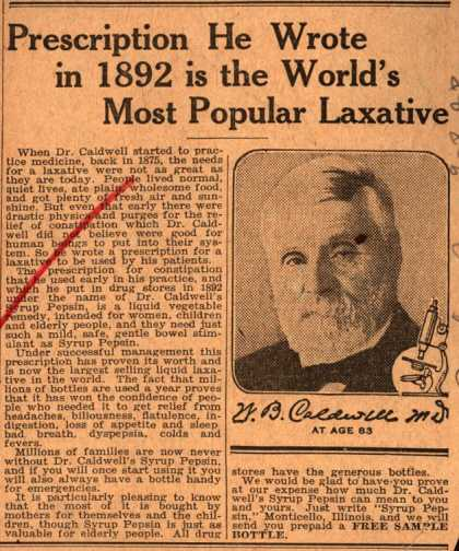 Dr. W. B. Caldwell's Syrup Pepsin – Prescription He Wrote in 1892 is the World's Most Popular Laxative (1928)