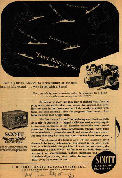 E.H. Scott Radio Laboratorie's Radio – But it is funny, McGee, to lonely sailors on the long haul to Murmansk... who listen with a Scott (1943)