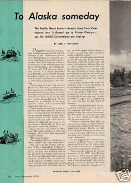 """To Alaska Someday"" Article/pacific Great Eastern (1950)"