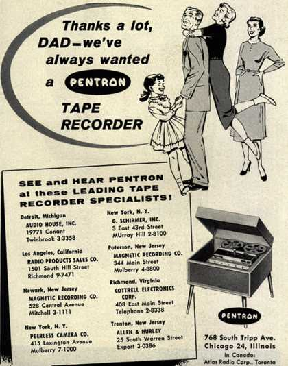 Pentron's Tape Recorder – Thanks a lot, Dad – we've Always Wanted a Pentron Tape Recorder. (1956)
