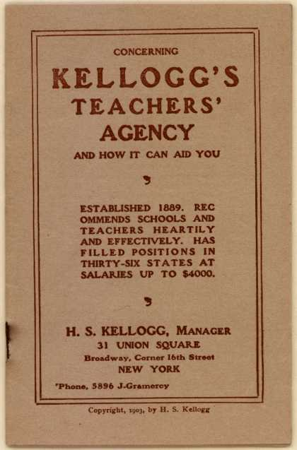 Kellogg's Teachers' Agency's Teaching Jobs – Concerning Kellogg's Teachers Agency... (1903)
