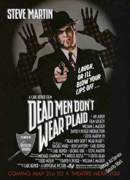 "Steve Martin ""Dead Men Don't Wear Plaid"" Movie (1982)"