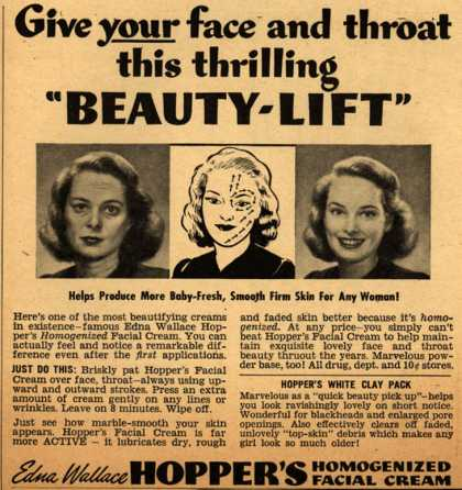 "Edna Wallace Hopper's Homogenized Facial Cream – Give Your face and throat this thrilling ""Beauty-Lift"" (1943)"