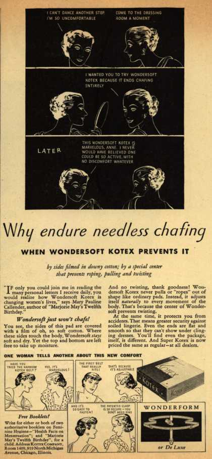 Kotex Company's Wondersoft Kotex – Why endure needless chafing When Wondersoft Kotex Prevents It (1935)