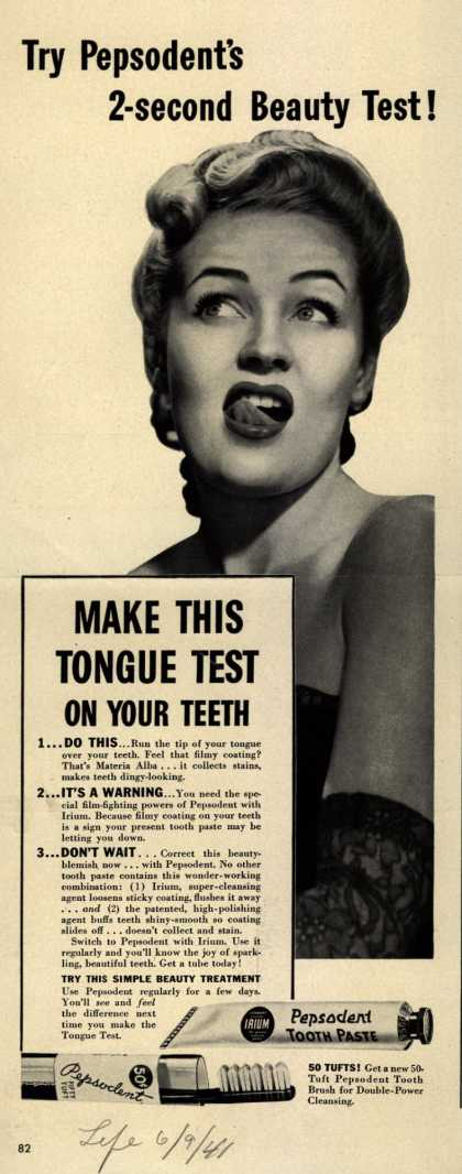 Pepsodent Company's tooth paste – Try Pepsodent's 2-second Beauty Test (1941)