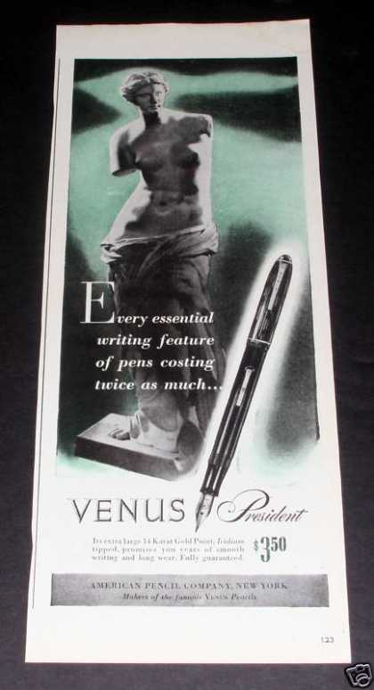Venus Pencil Co, President Pen (1945)