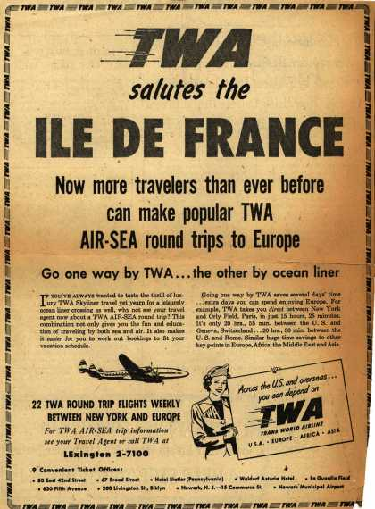 Trans World Airline's Air-Sea round trips – TWA salutes the Ile De France (1949)
