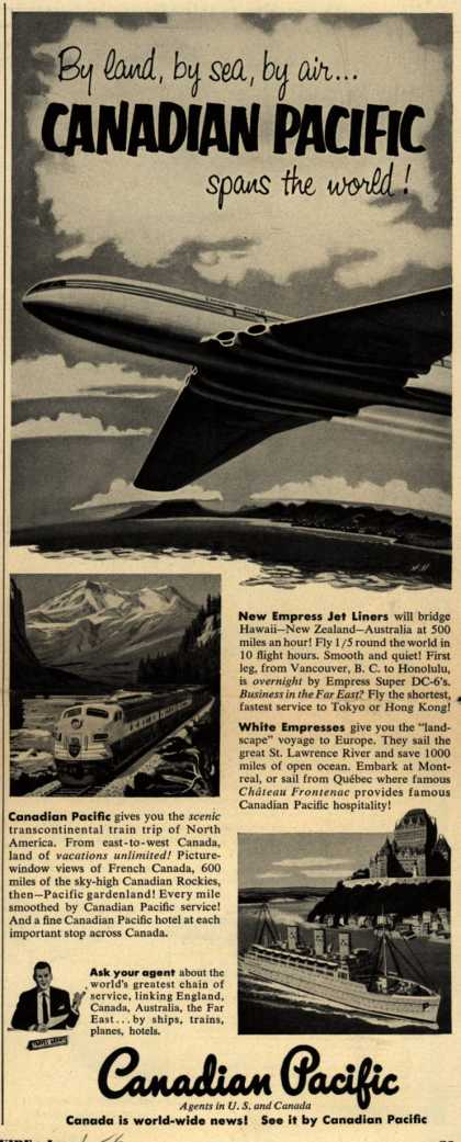 Canadian Pacific – By land, by sea, by air...Canadian Pacific spans the world (1953)