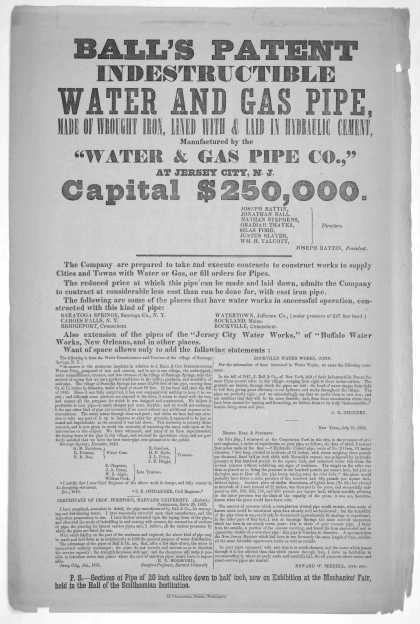 """Ball's patent indestructible water and gas pipe, made of wrought iron, lined with & laid in hydraulic cement, manufactured by the """"Water & gas pipe co (1855)"""