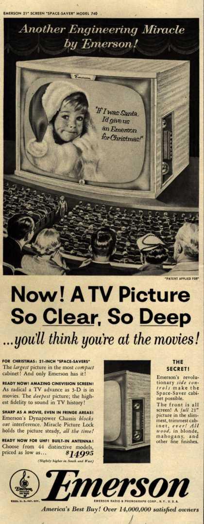 """Emerson Radio and Phonograph Corporation's """"Space Saver"""" Television – Now! A TV Picture So Clear, So Deep... you'll think you're at the movies (1953)"""