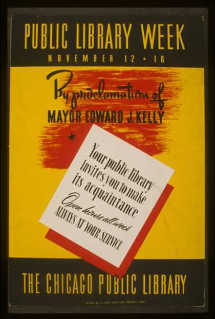 Public library week – November 12 – 18 – Your public library invites you to make its acquaintance – Open house all week – Always at your service. (1936)