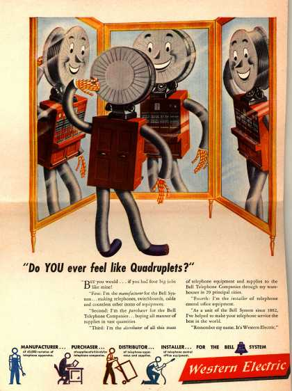 """Western Electric's Corporate Ad – """"Do YOU ever feel like Quadruplets?"""" (1946)"""