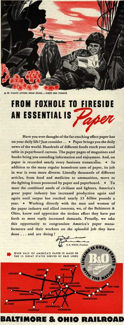Baltimore & Ohio Railroad's transporting paper – FROM FOXHOLE TO FIRESIDE AN ESSENTIAL IS Paper (1945)