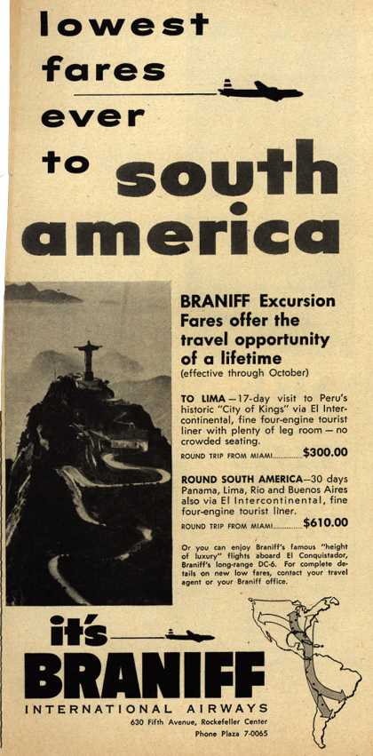 Braniff International Airway's South America Excursion Fares – Lowest fares ever to South America (1952)