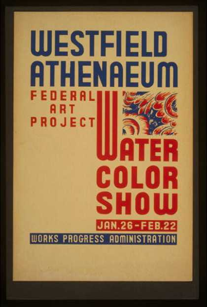 Westfield Athenaeum – Federal Art Project water color show. (1936)