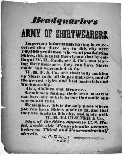 Headquarters Army of shirtwearers. Important information having been received that there are in this city over 10,000 gentlemen who want good fitting (1850)