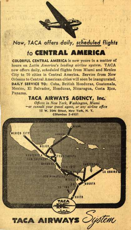 TACA Airways System's Central America – Now, Taca offers daily, scheduled flights to Central America (1947)
