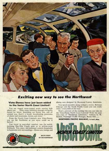Northern Pacific Railway Company's Vista-Domes – Exciting new way to see the Northwest (1954)