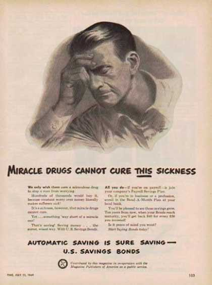 U.S. Savings Bond – Miracle Drugs Can't Cure Sickness (1949)