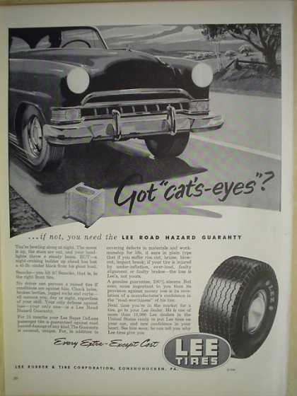 Lee Tires Every Extra except cost Got Cat's Eyes (1952)