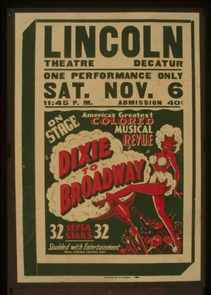 """On stage America's greatest colored musical revue """"Dixie to Broadway"""". (1937)"""