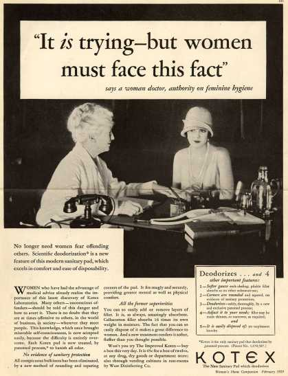 """Kotex Company's Sanitary Napkins – """"It is trying- but women must face this fact."""" (1929)"""