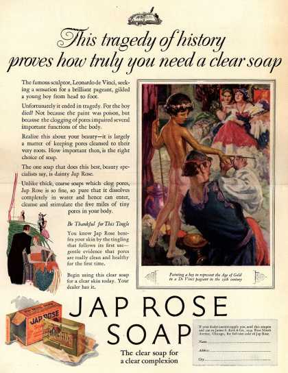 James S. Kirk & Co.'s Jap Rose Soap – This tragedy of history proves how truly you need a clear soap (1926)