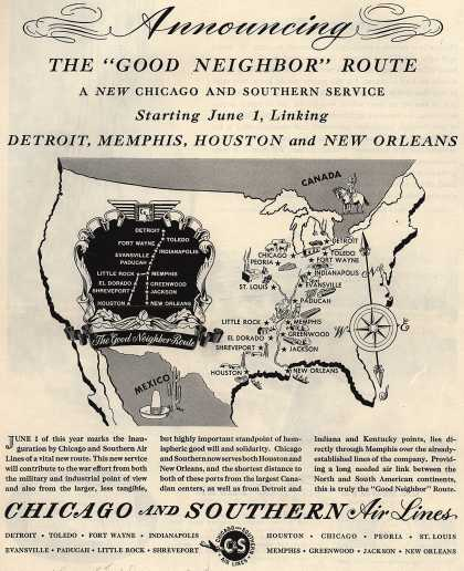 """Chicago and Southern Air Line's """"Good Neighbor"""" Route – Announcing The """"Good Neighbor"""" Route (1945)"""