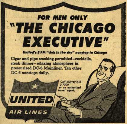 """United Air Line's """"The Chicago Executive"""" – For Men Only """"The Chicago Executive"""" (1954)"""