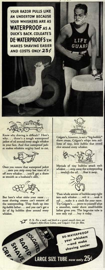 Colgate & Company's Colgate's Rapid-Shave Cream – Your Razor Pulls Like An Undertow Because Your Whiskers Are As Waterproof As A Duck's Back (1934)