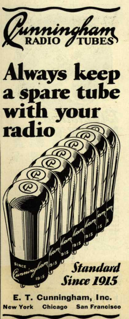 E.T. Cunningham's Radio Tubes – Always keep a spare tube with your radio (1929)