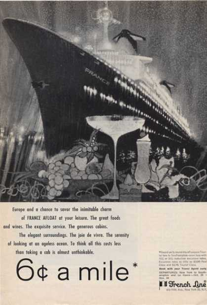 French Line Cruise Ship 6 Cents a Mile (1965)