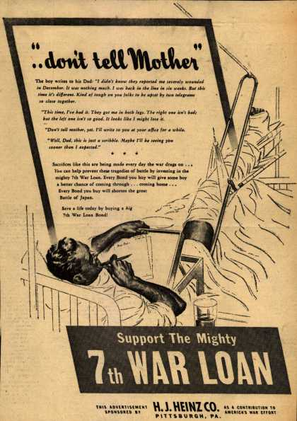 """H.J. Heinz Co.'s 7th War Loan – """"..don't tell Mother"""" (1945)"""