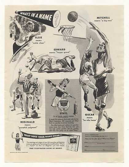 Ethyl Oil What's In A Name Basketball art (1943)