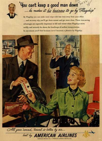 """American Airline's Flagship – """"You can't keep a good man down... he makes it his business to go by Flagship"""" (1948)"""