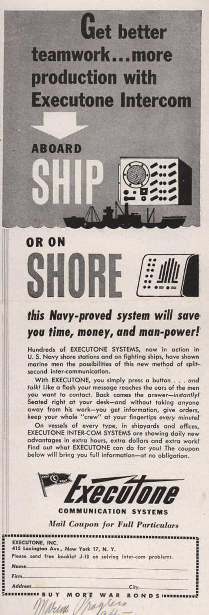 Executone, Incorporated's Intercom Systems – Get Better Teamwork... More Production With Executone Intercom. Aboard Ship or On Shore this Navy-Proved System Will Save You Time, Money, and Man-Pow (1945)