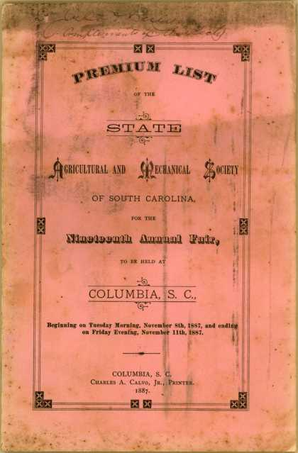 State Agricultural and Mechanical Society of South Carolina – Premium List of the State Agricultural and Mechanical Society of South Carolina (1887)