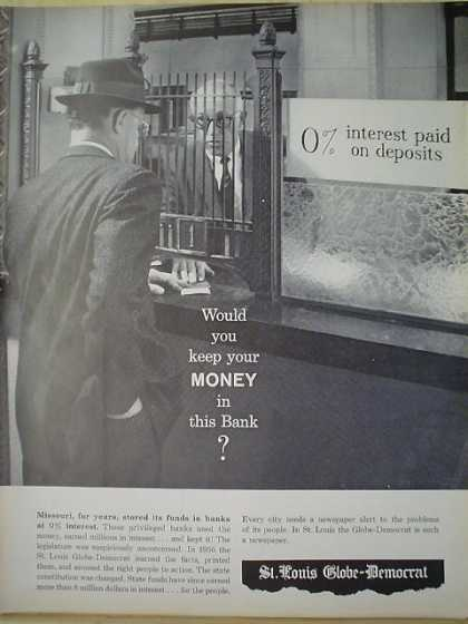 St Louis Globe Democrat Would you keep your money in this bank (1961)