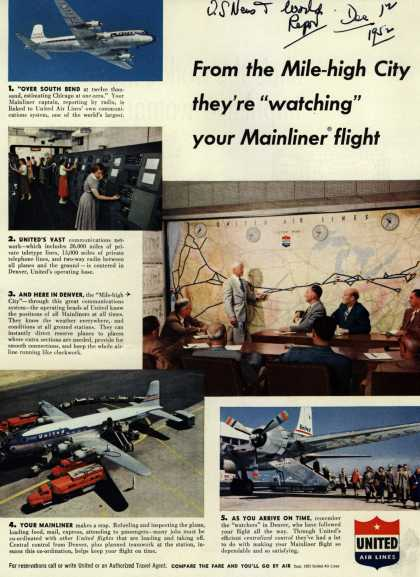 """United Air Lines – From the Mile-High City they're """"watching"""" your Mainliner flight (1952)"""