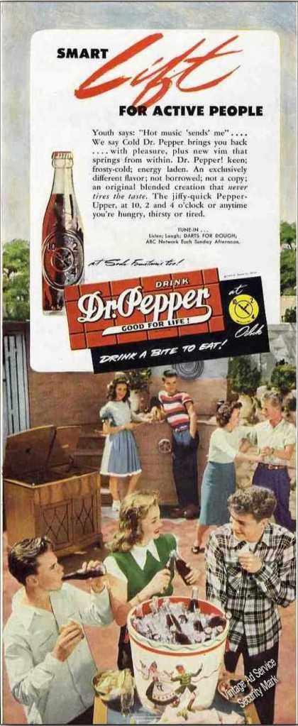 """Dr. Pepper """"Smart Lift for Active People"""" Soda (1947)"""