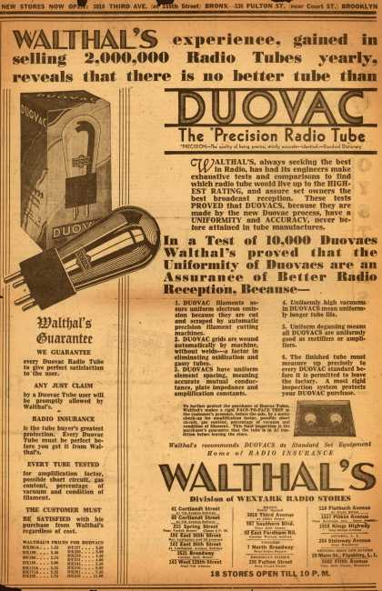 Walthal's Duovac filaments – Walthal's experience, gained in selling 2, 000, 000 Radio Tubes yearly, reveals that there is no better tube than Duovac (1929)
