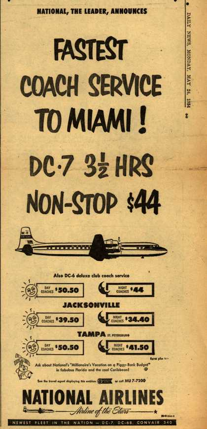 National Airline's Florida – FASTEST COACH SERVICE TO MIAMI! DC-7 3.5 HRS NON-STOP $44 (1954)