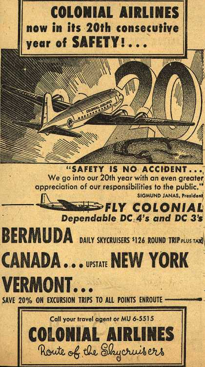Colonial Airline's Safety – Colonial Airlines now in its 20th consecutive year of Safety (1949)